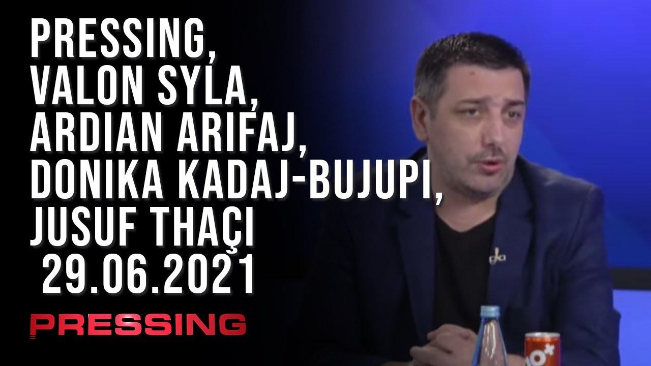PRESSING, Valon Syla, Ardian Arifaj, Donika Kadaj-Bujupi, Jusuf Thaçi - 29.06.2021