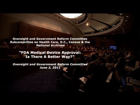 """FDA Medical Device Approval: Is There a Better Way?"" Part 1"