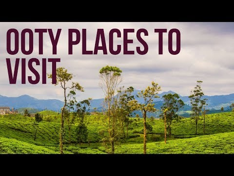 Ooty //  Must Visit // 15 Places to see