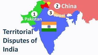Disputes of India – India Disputes with China, Pakistan & Nepal