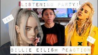 Listening Party!   Billie Eilish REACTION