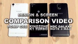 design screen comparison kingzone k1 vs pomp c6s vs hdc galaxy note 3 max