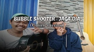 Bubble Shooter - Jaga Dia (Cover Version)