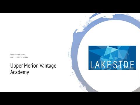 Upper Merion Vantage Academy 2020 Graduation Ceremony