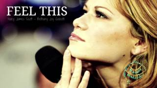 Feel This - Haley James Scott