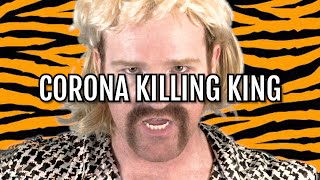 Corona Killing King - Tiger King Joe Exotic - Music Video (Parody)