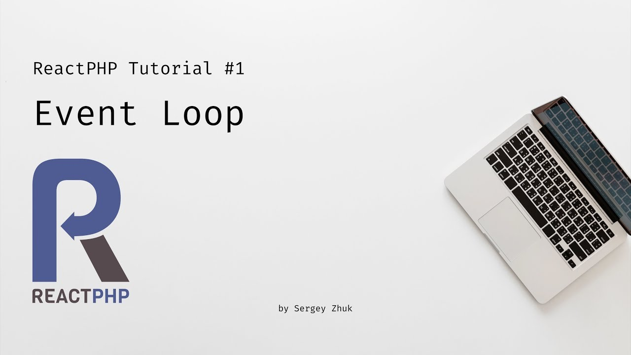 ReactPHP Tutorial #1: Event Loop And Timers