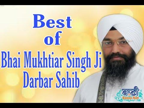 Best-Shabads-Of-Bhai-Mukhtiar-Singh-Ji-Darbar-Sahib-Banaras-Gurbani-Kirtan-2020