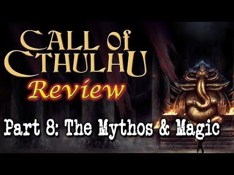 Call of Cthulhu: Part 8 - The Mythos & Magic