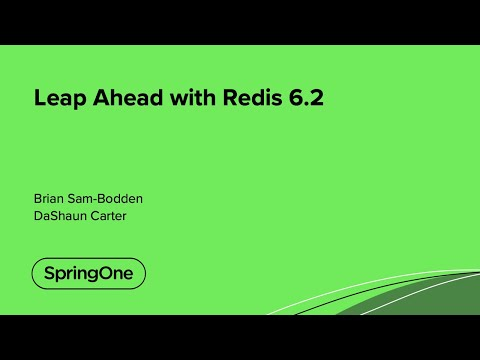 Leap Ahead with Redis 6.2