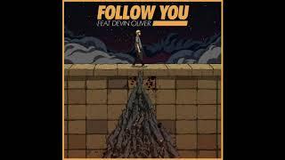 Follow You - Kayzo ft. Devin Oliver (Audio)