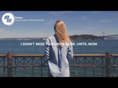 Cheat Codes With Nicky Romerio -  Sober  (Lyrics)