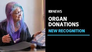 ACT to recognise organ donations on death certificates | ABC News