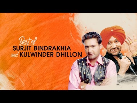 Best Of Surjit Bindrakhia and Kulwinder Dhillon  Punjabi Evergreen Songs  TSeries Apna Punjab