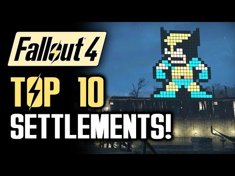 FALLOUT 4: Top 10 Settlements!  A Walkthrough of the Best Settlement Builds (Fallout 4 Gameplay)