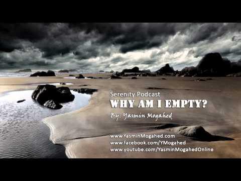 Why Am I Empty? ᴴᴰ - By: Yasmin Mogahed