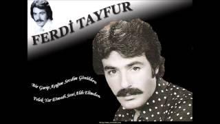 Ferdi Tayfur karışık Şarkılar