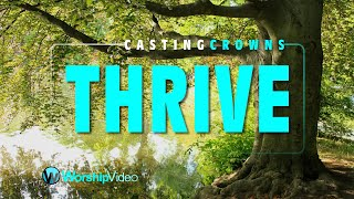 Thrive - Casting Crowns (With Lyrics)™HD