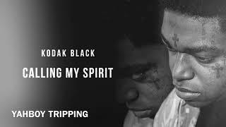 Kodak Black - Calling My Spirit (Clean)