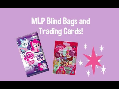 My Little Pony Surprises! MLP Blinds Bags and Trading Cards!