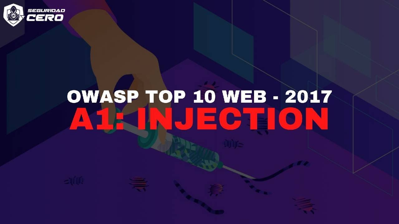 OWASP TOP 10 WEB: A1 - Injection