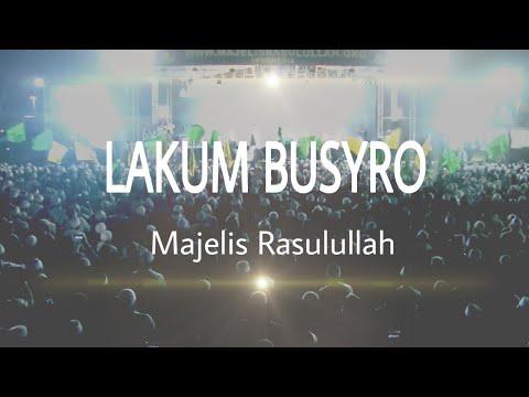 Qasidah Majelis Rasulullah Saw - Lakum Busyro
