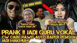 Download lagu PRANK CW CABE RAWIT AUTO BAPER PENGEN JADI MAKMUM FAKE JADI GURU VOKAL