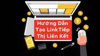 Hướng dẫn tạo link liên kết Accesstrade- Kiếm tiền online