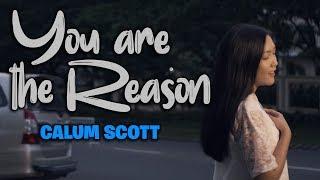 Calum Scott You Are The Reason Cover by Alvita