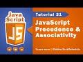 JavaScript tutorial 48 - precedence & associativity of operators in javascript
