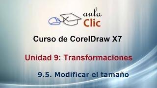Curso de CorelDraw x7. 9.5. Modificar el  tamaño de los objetos.