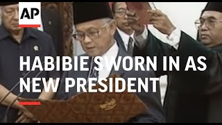 INDONESIA: JAKARTA: B J HABIBIE SWORN IN AS NEW PRESIDENT