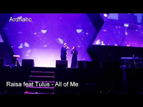 Raisa Feat Tulus - All Of Me