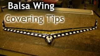 Balsa Wing Covering Tips