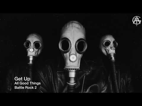 Get Up - All Good Things (Official Lyric Video)