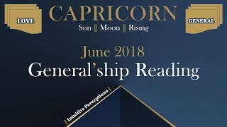 CAPRICORN | Taking The Leap Is What Counts! June 2018 Love & General Tarot Reading