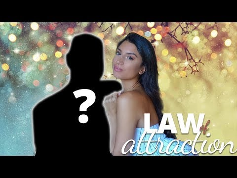 HOW I GOT HIM w/ the LAW OF ATTRACTION | Attracting a SPECIFIC Person