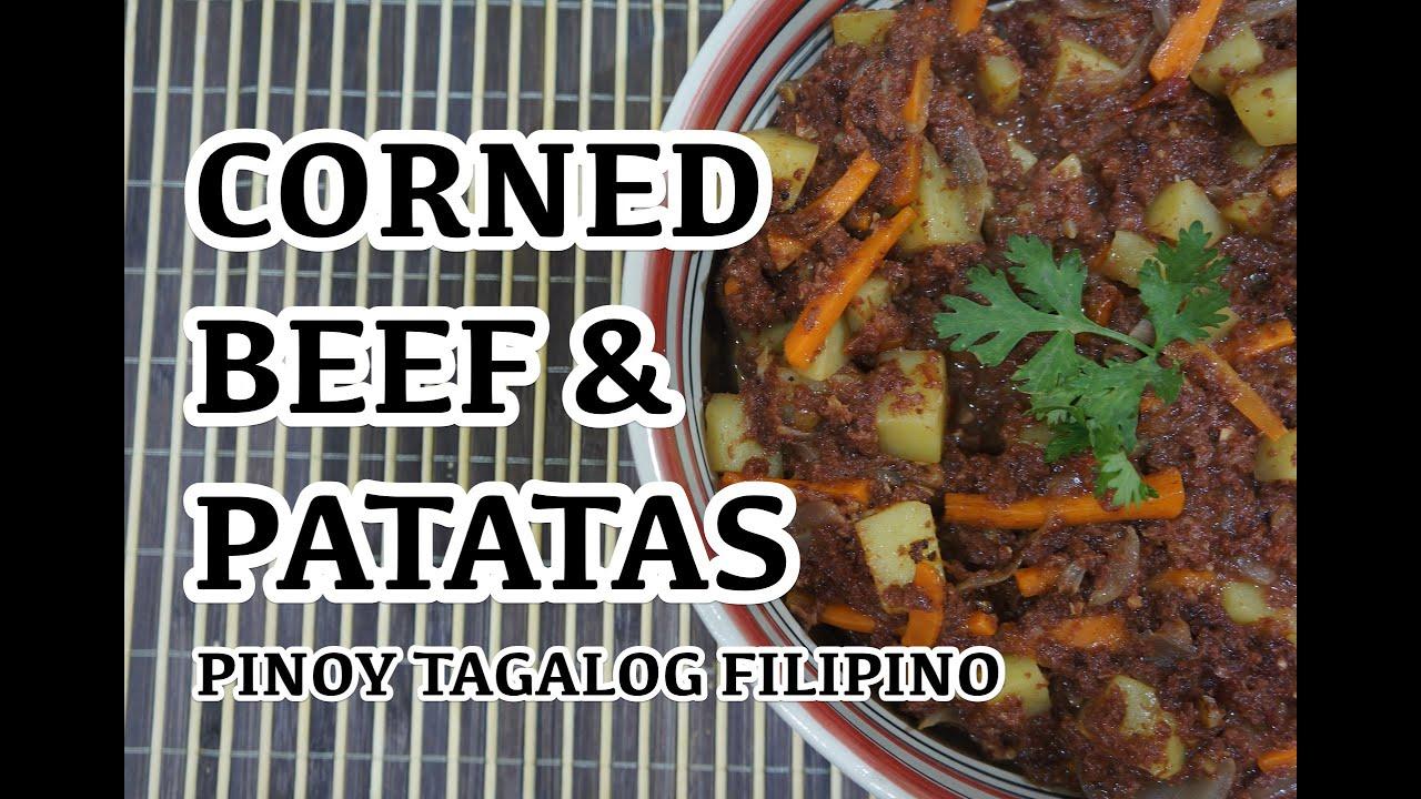 Paano Magluto Pinoy Corned Beef Patatas Recipe Filipino Tagalog