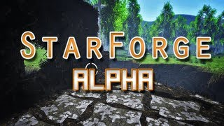 starForge Alpha Preview