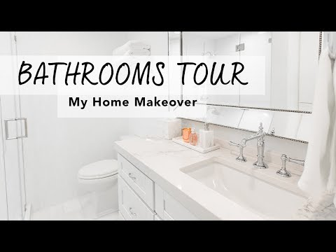 BATHROOMS TOUR I My Home Makeover