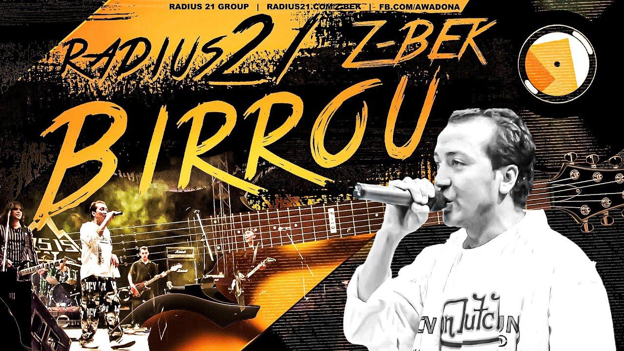Radius 21 - Birrou (feat. Z-BEK)