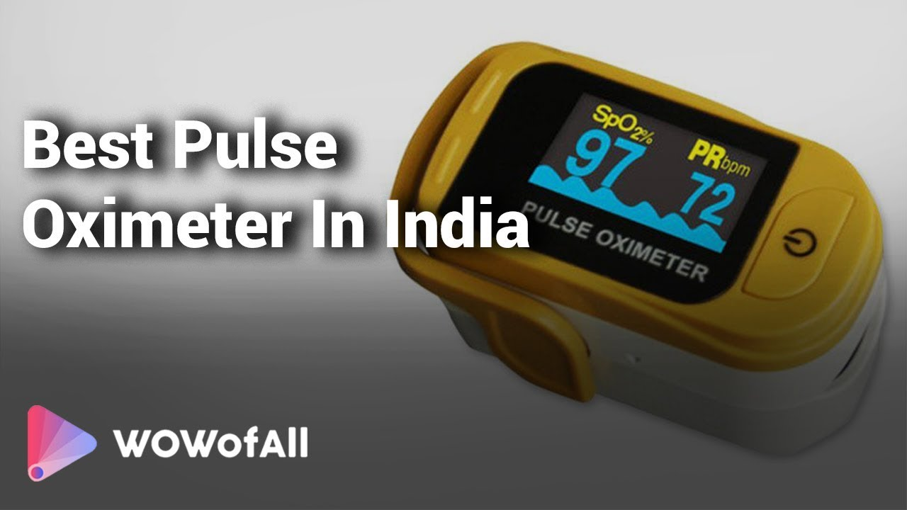 11 Best Pulse Oximeter In India With Price