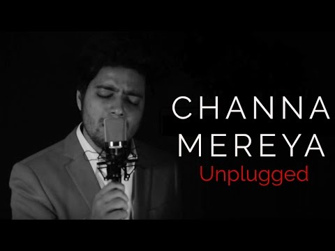 Channa Mereya - Sad Unplugged Version | Ae Dil Hai Mushkil | Siddharth Slathia (Cover)