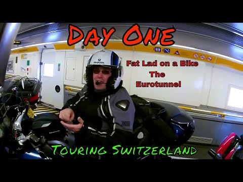 Ep1 Motorcycle Tour of Switzerland Day 1 EuroTunnel Uk to France on motorbike Fat Lad on a Bike