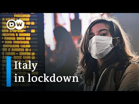 Coronavirus: Italy now on complete lockdown | DW News