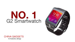 China Gadgets Feature: The NO. 1 G2 Smartwatch Chinese Wholesale Gadget
