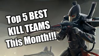 Kill Team Top 5 Teams in April and May 2019