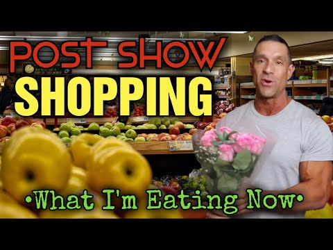 My OFF SEASON Diet and POST SHOW Grocery Shopping Explained!!! thumbnail
