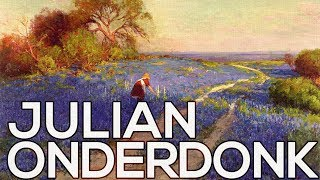 Julian Onderdonk: A collection of 182 paintings (HD)