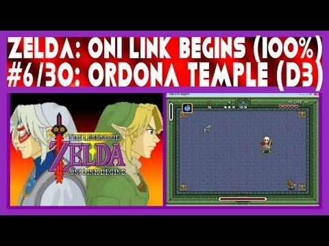 Zelda: Oni Link Begins (100%) #6/30: Ordona Temple (3rd Dungeon)
